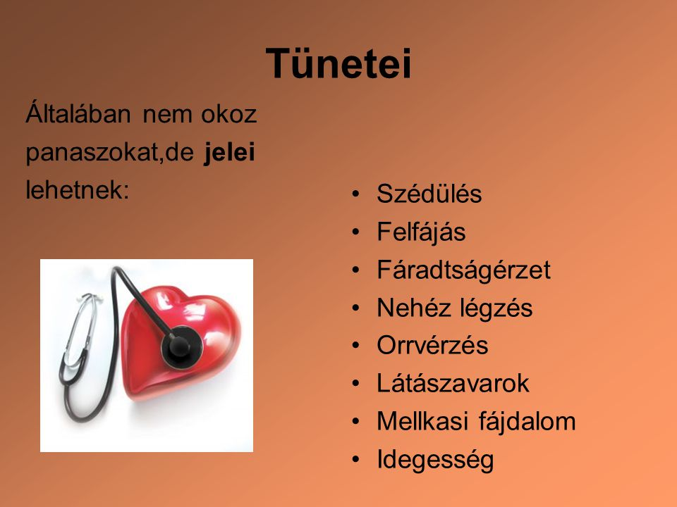 magas vérnyomás panaszai)