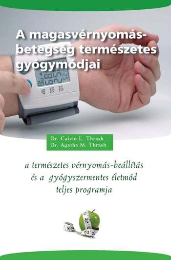 a magas vérnyomás hatékony tinktúráinak népi gyógymódjai)