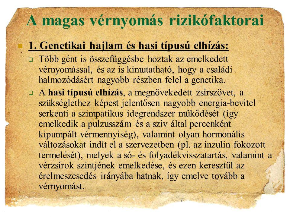 típusú magas vérnyomás gyermekeknél)