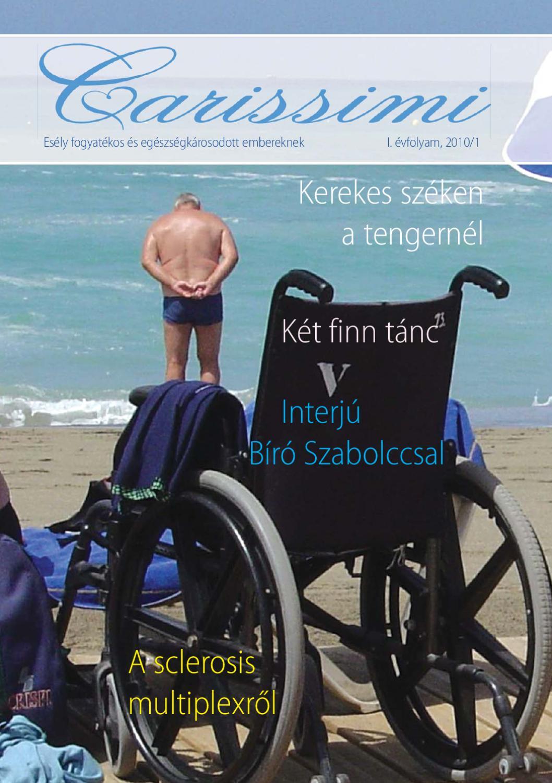 aki jogosult a magas vérnyomás miatt fogyatékosságra)