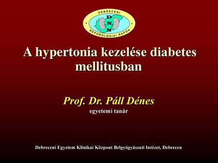 újdonság a magas vérnyomás kezelésében diabetes mellitusban)